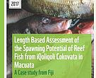 Length Based Assessment of the Spawning Potential of Reef Fish from iQoliqoli Cokovata in Macuata: A Case Study from Fiji