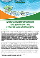 Integrating Disaster Risk Reduction and Climate Change Adaptation: Lessons from Hariyo Ban Program, ...  © WWF Nepal, Hariyo Ban Program